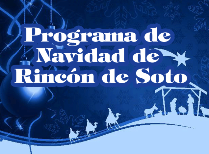 Esta Navidad en Rincón de Soto