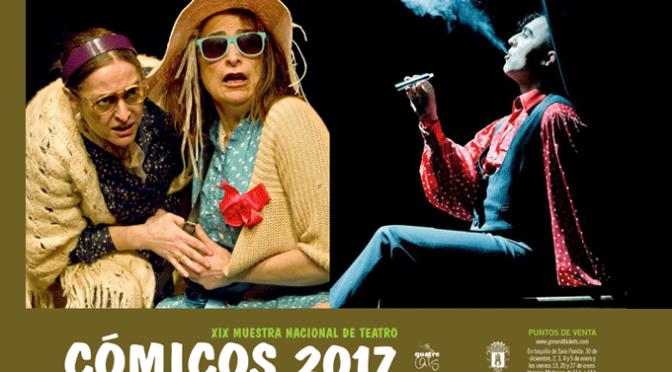 """El viernes comienza la XIX Muestra Nacional de Teatro """"Cómicos 2017"""""""