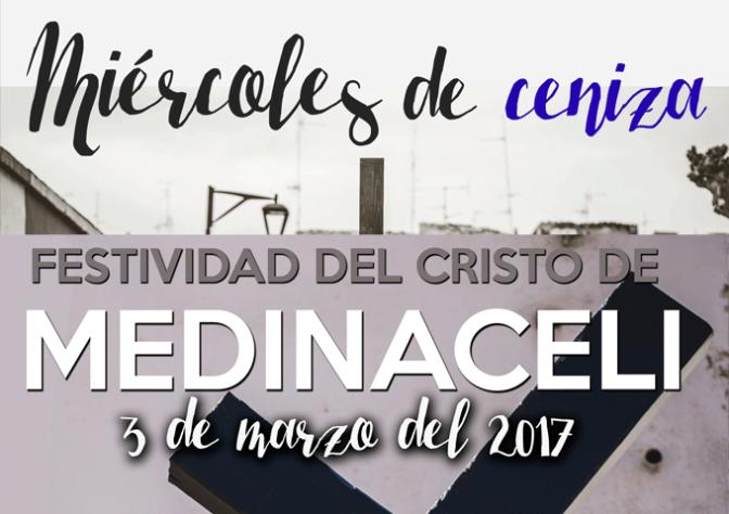 Celebración del Miércoles de Ceniza y Cristo de Medinaceli