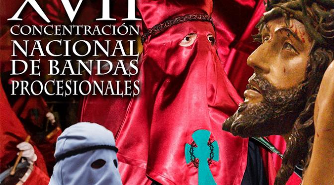 XVII Concentración nacional de Bandas procesionales