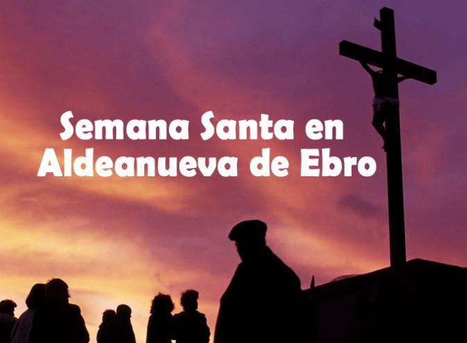Semana Santa en Aldeanueva de Ebro