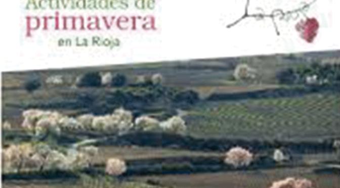 Más de 70 actividades y experiencias turísticas específicas para esta primavera en La Rioja