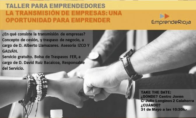Taller para emprendedores: La transmisisión de empresas: Una oportunidad para emprender