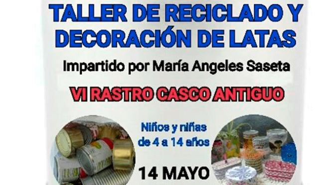 Este domingo Rastro del Casco Antiguo con taller de reciclado incluido