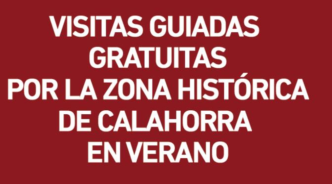 Visitas Guiadas Gratuitas por la zona histórica de Calahorra