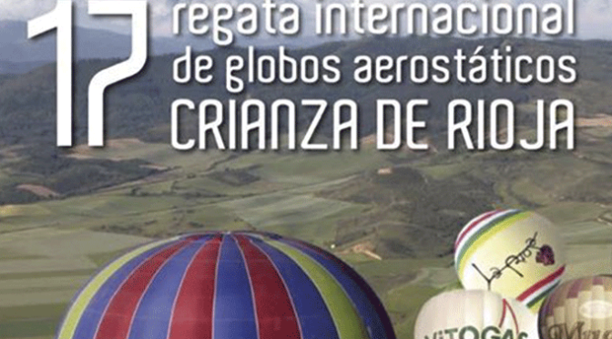 XVII regata internacional de globos aerostáticos 'Crianza de Rioja'