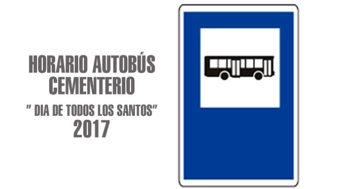 """HORARIO AUTOBÚS CEMENTERIO"""" DIA DE TODOS LOS SANTOS"""" 2017"""