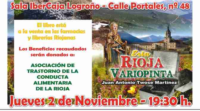 """Presentación del libro de J.A Twose """"Esta Rioja variopinta"""" en Logroño"""