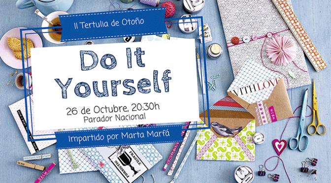 Do it yourself, II Tertulia de Otoño