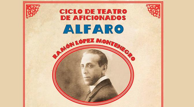Ciclo de teatro aficionado de Alfaro