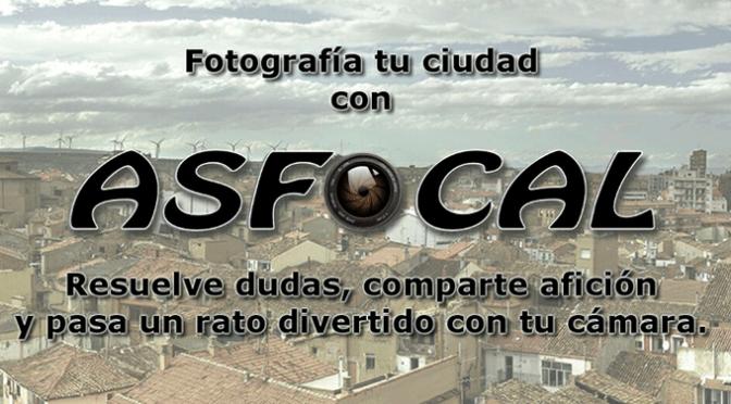 Fotografía tu ciudad con Asfocal
