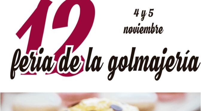 La Feria de la Golmajería abre sus puertas mañana sábado