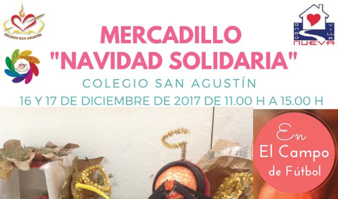 Los días 16 y 17 de diciembre habrá un mercadillo solidario en Agustinos