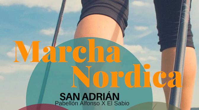 Marcha Nórdica en San Adrián