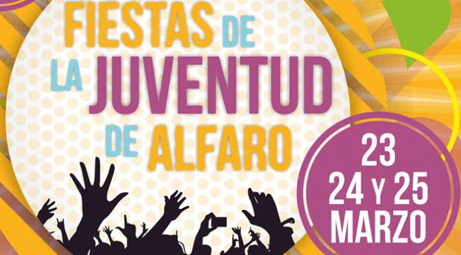 Fiestas de la Juventud y comienzo de la Semana Santa Verde este fin de semana en Alfaro