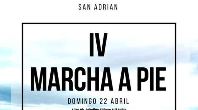 Abiertas las inscripciones para la IV Marcha a pie de San Adrián