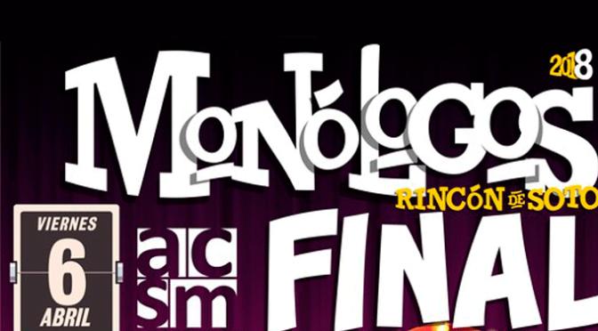 Final concurso de monólogos de Rincón de Soto