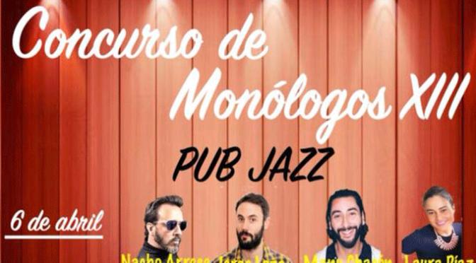 XIII Concurso de monologos Pub Jazz en Alfaro