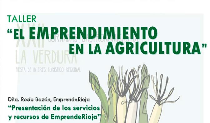 """Taller """"Motivación al emprendimiento en el mundo de la agricultura"""""""