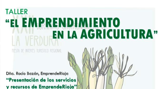 """Suspendido el taller """"El emprendimiento en la agricultura"""""""