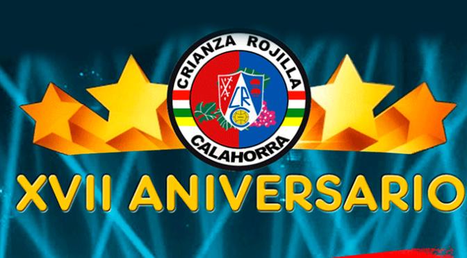 Dos días para celebrar el XVII aniversario de la Crianza Rojilla