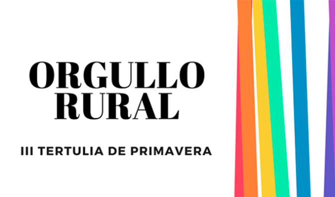 "III Tertulia de Primavera ""Orgullo Rural"""
