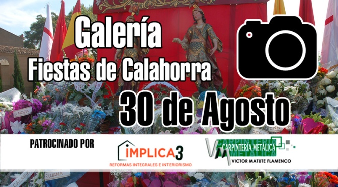 Galeria de Fiestas de Calahorra del 30 de Agosto