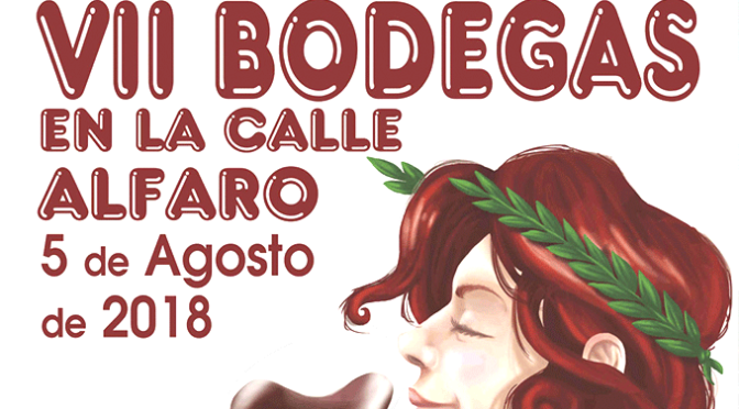 Rutas Teatralizadas, Juventud, Pregón Anunciador de las Fiestas, Bodegas en la Calle… Este fin de semana en Alfaro