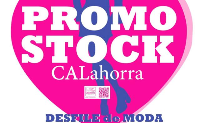 Promostock y el desfile de moda en Calahorra este fin de semana