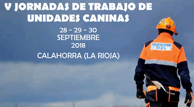 Las V Jornadas de trabajo de unidades caninas se organizan en Calahorra este fin de semana
