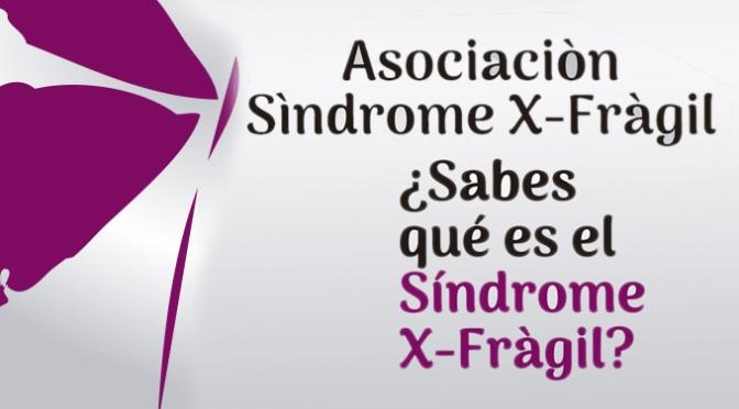 ¿Sabes qué es el síndrome  X  frágil?
