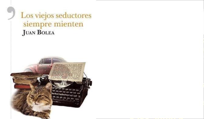 """Hoy en Alfaro Juan Bolea presentará su nueva novela """"Los viejos seductores siempre mienten"""""""