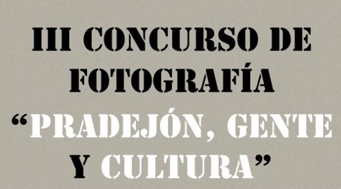 """III Concurso de fotografía """"Pradejón y gente y cultura"""""""