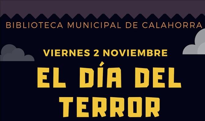 """Día del Terror en la Biblioteca municipal """"Pedro Gutiérrez"""" de Calahorra"""