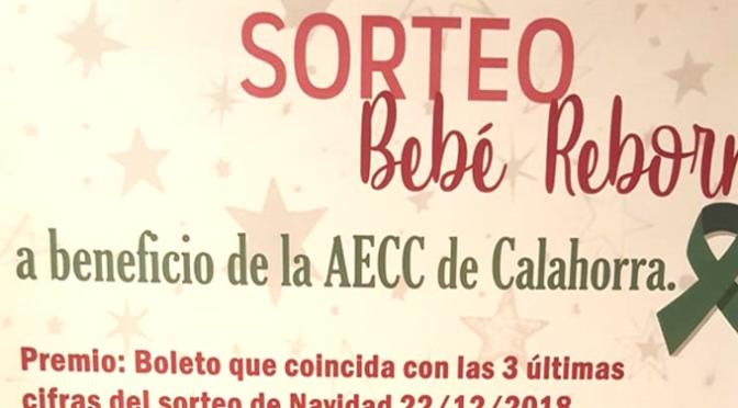 Con motivo de las fechas navideñas la Junta Local de la AECC ha preparado el sorteo de un bebe Rebórn
