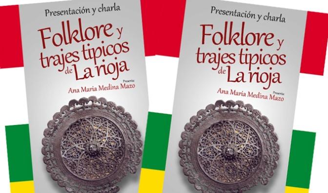 Exposición Folclore y trajes típicos de La Rioja