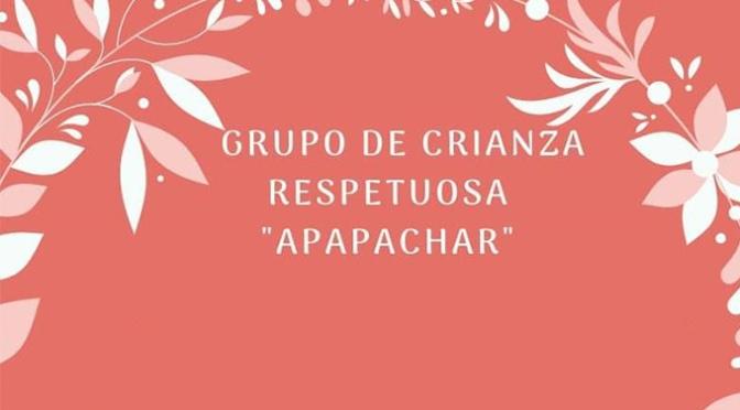 """Presentación del nuevo grupo de Crianza respetuosa """"Apapachar"""""""
