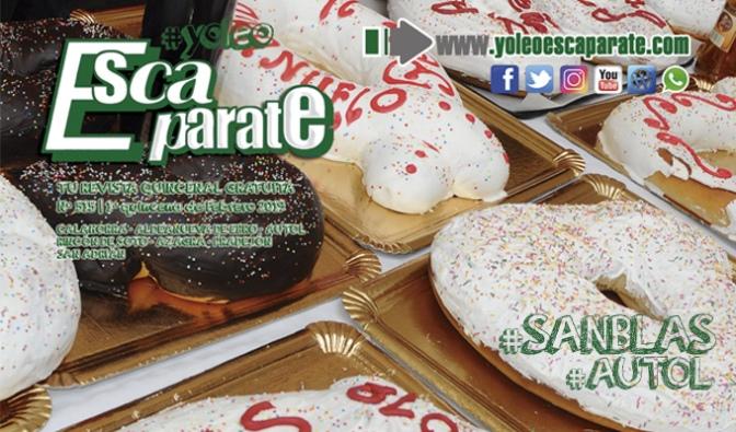 Ya puedes leer Escaparate, 1ª Quincena de Febrero, especial de Fiestas de San Blas en Autol