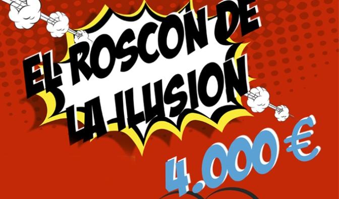 Vuelve El Roscón de la Ilusión