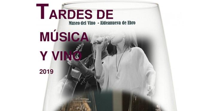 Llega la edición 2019 de las Tardes de música y vino en Aldeanueva de Ebro