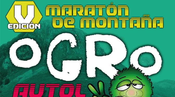 "Todavía queda algún dorsal para la ""Ogro"" de este fin de semana en Autol"