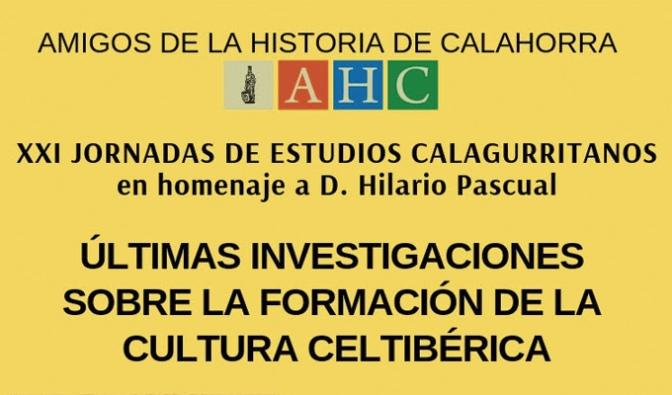 Últimas investigaciones sobre la formación de la cultura celtibérica en las XXI Jornadas de estudios calagurritanos