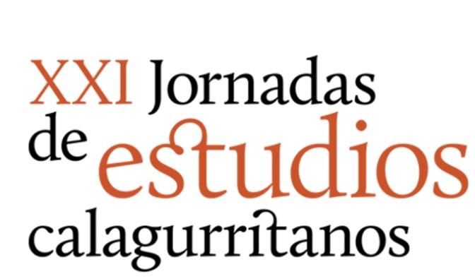 Hoy Rafael Domingo en las XXI JORNADAS DE ESTUDIOS CALAGURRITANOS