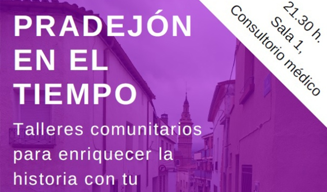 Ciclo de talleres comunitarios para enriquecer la historia del municipio de Pradejón