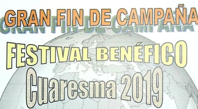 Festival benéfico de Cuaresma, de fin de campaña