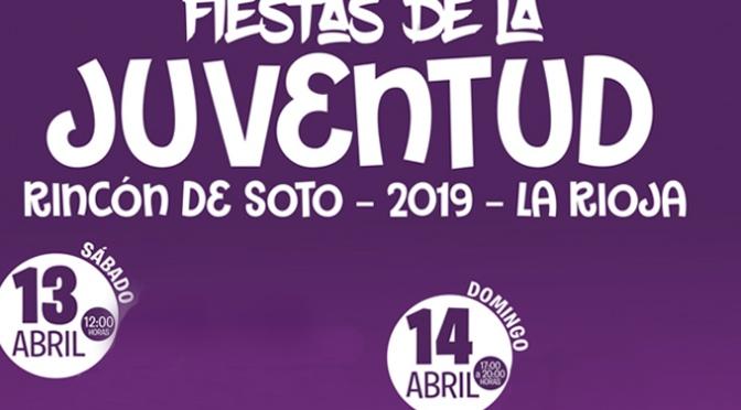 Este fin de semana fiestas de la Juventud en Rincón de Soto