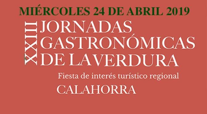 Miércoles, 24 de abril XXIII Jornadas Gastronómicas de la Verdura con la novedad del Túnel del pincho
