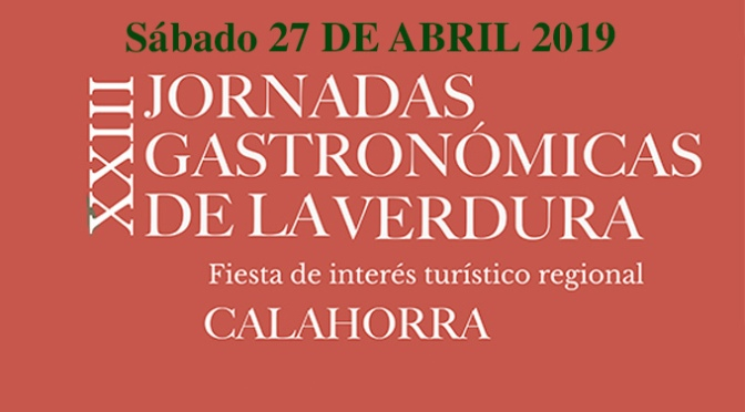 XXIII Jornadas Gastronómicas de la Verdura Actos para hoy 27 abril