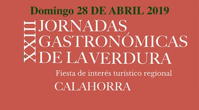 XXIII Jornadas Gastronómicas de la Verdura. Actos hoy 28 de abril