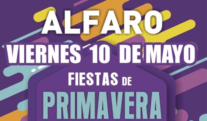 Hoy comienzan las Fiestas de Primavera en Alfaro, estáis preparados?